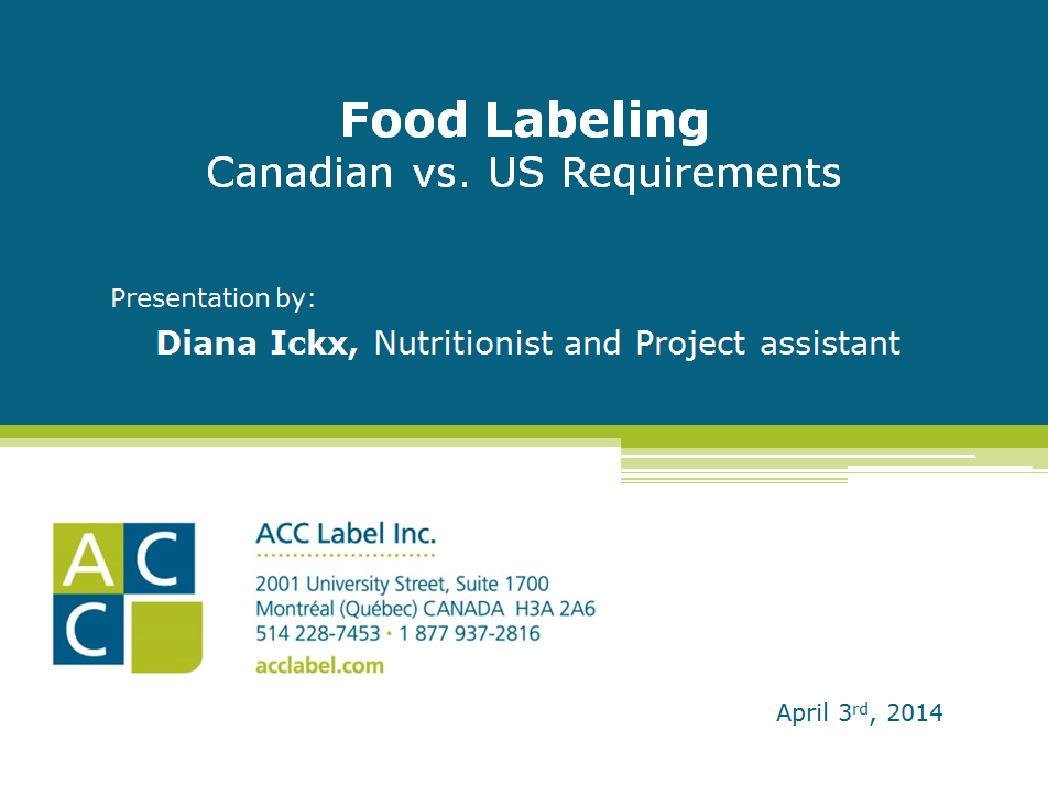 Canadian vs US Food Labelling - ACC label inc